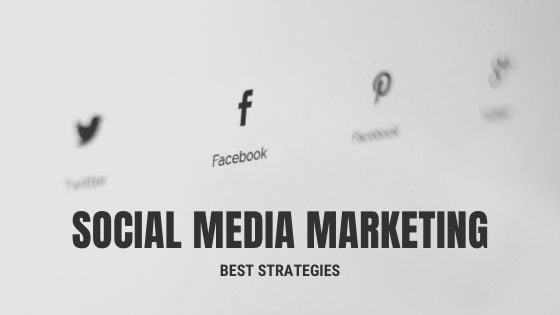 Social media marketing best strategies